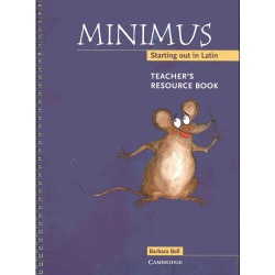 Minimus - Starting out in Latin: Teacher's Resource Guide