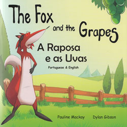 The Fox and the Grapes / A Raposa e as Uvas (Portuguese - English)