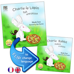 Charlie le Lapin fait une pizza / Charlie Rabbit Makes a Pizza (French - English)