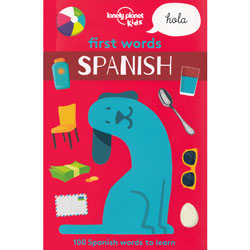 Lonely Planet Kids - First Words Spanish