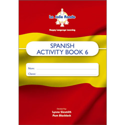 La Jolie Ronde Scheme of Work for Spanish - Pupil Activity Books For Year 6 (Pack of 10)