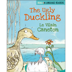 French Dual Language Readers - The Ugly Duckling: Le Vilain Caneton