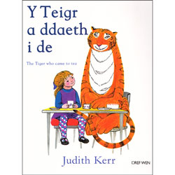 Y Teigr a Ddaeth i De / The Tiger Who Came to Tea (Welsh-English)