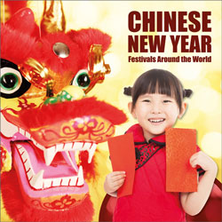 Festivals Around the World: Chinese New Year