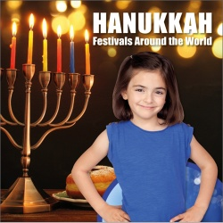 Festivals Around the World: Hanukkah