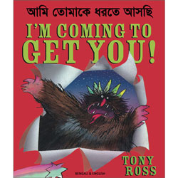 I'm Coming to Get You: Bengali & English