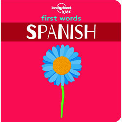 Lonely Planet Kids - First Words Board Book - Spanish
