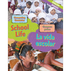 Comparing Countries: School Life (English & Spanish)