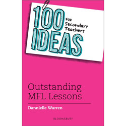 100 Ideas for Secondary Teachers: Outstanding MFL Lessons
