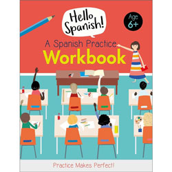 Hello Spanish! A Spanish Practice Workbook