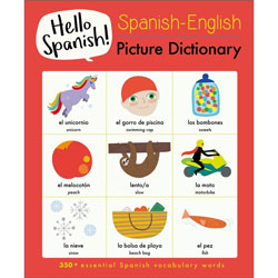 Hello Spanish! Spanish-English Picture Dictionary