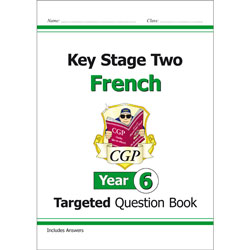 CGP Key Stage Two French: Targeted Question Book (Year 6)