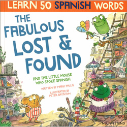 The Fabulous Lost & Found and the Little Spanish Mouse