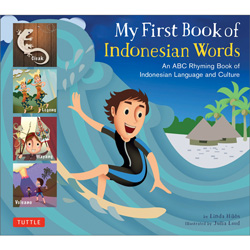 My First Book of Indonesian Words - An ABC Rhyming Book