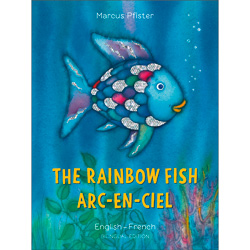 The Rainbow Fish: French & English