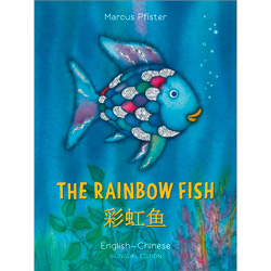 The Rainbow Fish: Chinese & English