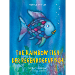 The Rainbow Fish: German & English