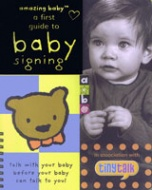Amazing Baby - A First Guide to Baby Signing (UK Edition)