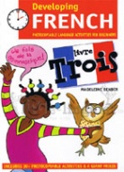 Developing French - Livre Trois (Photocopiable)