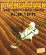 Farmer Duck / Bäuerin Ente (German)