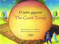 The Giant Turnip / O nabo gigante (Portuguese)