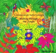 Walking Through the Jungle / Camminando nella Giungla (Italian - English)